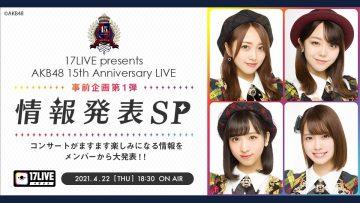 210422 AKB48 15th Anniversary LIVE