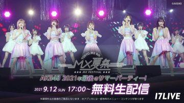 210912 MX Natsu Matsuri AKB48 2021-nen Saigo no Summer Party! – HD.mp4-00013